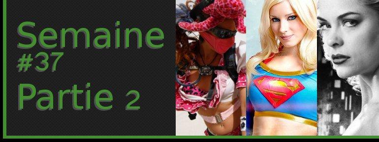 semaine37 2 Semaine #37 (2011)   Partie 2/2