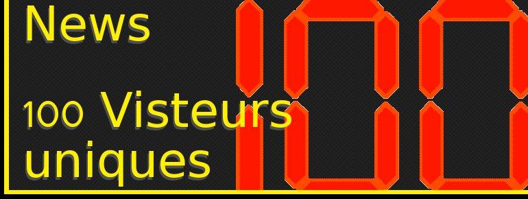 news - 100 visiteurs uniques