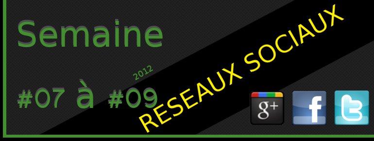 2012semaine0709-1-reseaux