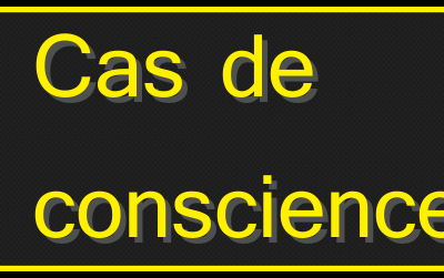 news-cas-de-conscience-II
